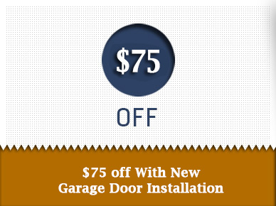 $75 off With New Garage Door Installation